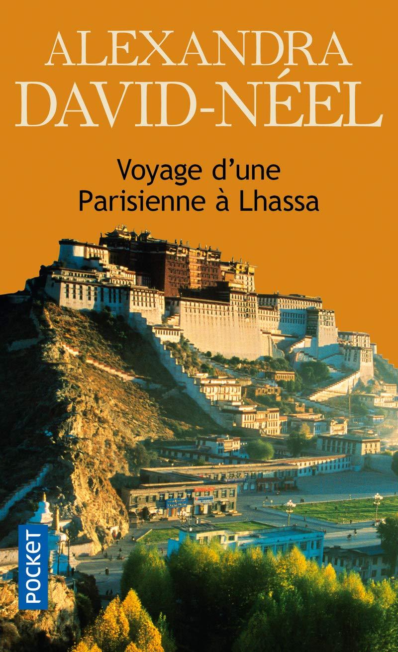 """""""Voyage d'une Parisienne à Lhassa"""", d'Alexandra"""