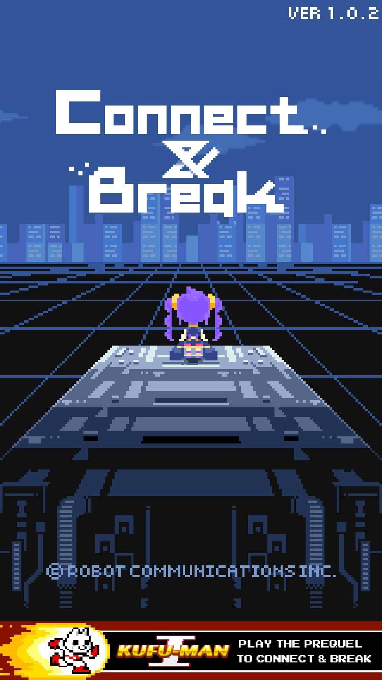 Connect & Break